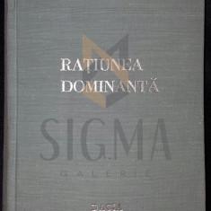 RATIUNEA DOMINANTA - VIRGIL CANDEA - Filosofie