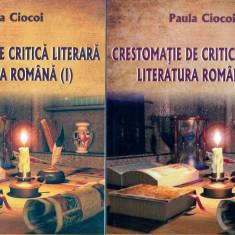 Paula Ciocoi - Crestomatie de critica literara. Volul I+II - 6800 - Studiu literar