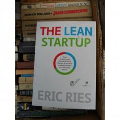 THE LEAN STARTUP, ERIC RIES - Carte afaceri
