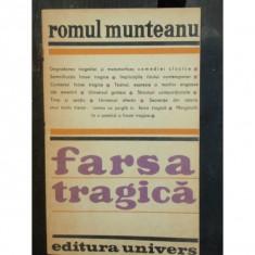 FARSA TRAGICA - ROMUL MUNTEANU