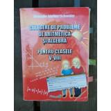 CULEGERE DE PROBLEME DE ARITMETICA SI ALGEBRA
