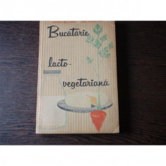 BUCATARIA LACTO VEGETARIANA - MARIA DELEANU