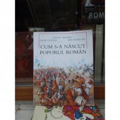 CUM S-A NASCUT POPORUL ROMAN, NEAGU DJUVARA - Istorie