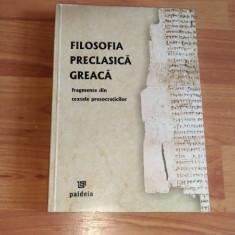 FILOSOFIA PRECLASICA GREACA-PROF. DR.ION BANSOIU - Filosofie