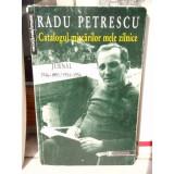 CATALOGUL MISCARILOR MELE ZILNICE , RADU PETRESCU