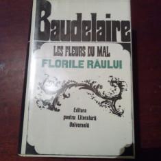 BAUDELAIRE  FLORILE RAULUI ED DE LUX