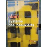 SYSTEME DES BEAUX-ARTS - ALAIN