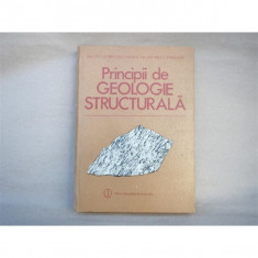 Principii de Geologie Structurala, Bruce E. Hobbs, 1988 - Carte Geografie