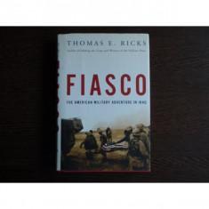 Fiasco , Thomas E. Ricks