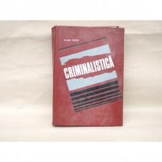 Criminalistica, Camil Suciu, 1972 - Carte Management