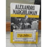 NOTE POLITICE , ALEXANDRU MARGHILOMAN