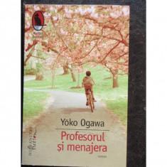 PROFESORUL SI MENAJERA - YOKO OGAWA