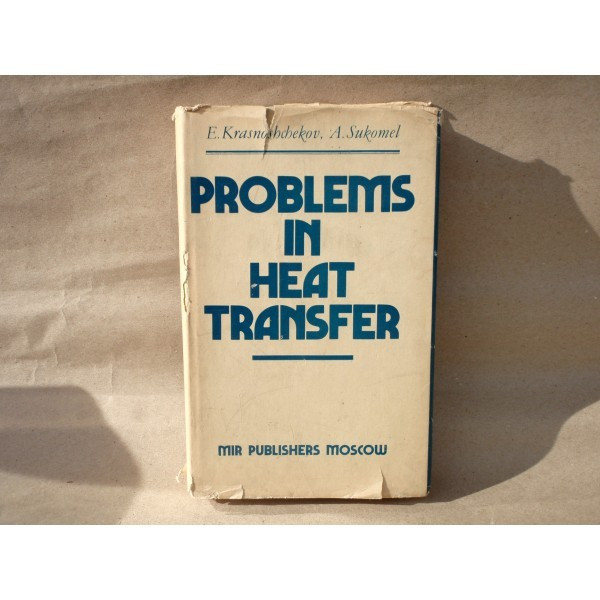 Problems in heat transfer , E. A. Krasnoshchekov, A. S. Sukomel , 1975 foto mare