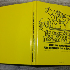 Pif in Romania, un erou al epocii de aur// catalogul expozitiei - Reviste benzi desenate