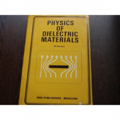 PHYSICS OF DIALECTRIC MATERIALS - B.TAREEV