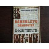 BARBULETU DAMBOVITA, DOCUMENTE - MIHAI GABRIEL POPESCU