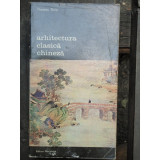 ARHITECTURA CLASICA CHINEZA - THOMAS THILO
