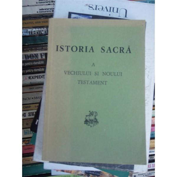 ISTORIA SACRA A VECHIULUI SI NOULUI TESTAMENT , J. SCHUSTER