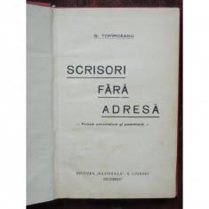 SCRISORI FARA ADRESA - G. TOPIRCEANU - Carte Proverbe si maxime