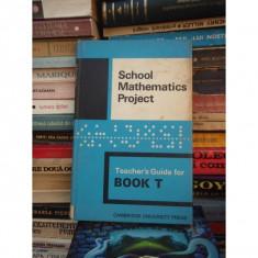 SCHOOL MATHEMATICS PROJECT, CAMBRIDGE UNIVERSITY PRESS, BOOK T, 1967 - Carte Matematica