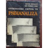 INTRODUCERE CRITICA IN PSIHANALIZA - VICTOR SAHLEANU