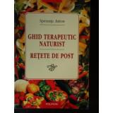 GHID TERAPEUTIC NATURIST RETETE DE POST - Speranta Anton