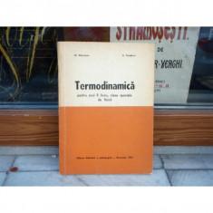 Termodinamica, anul II de liceu clase speciale de fizica, O. Gherman - Carte Fizica