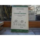 Le Chamanisme , Mircea Eliade