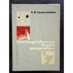 CARTOGRAFIEREA FIZICO GEOGRAFICA - A.G. ISACENKO