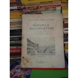 """HANURILE BUCURESTENE , GEORGE POTRA , 1943 """"TIPARUL ROMANESC"""""""