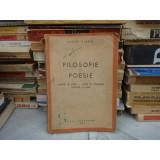 FILOSOFIE SI POESIE FILOSOFI SI POETI - CATRE O CONCEPTIE ESTETICA A LUMII , Tudor Vianu , 1943