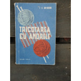 TRICOTAJE CU ANDRELE / Z.S. GAI-GULIANA
