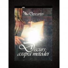 DISCURS ASUPRA METODEI - DESCARTES - Filosofie