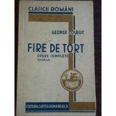 FIRE DE TORT - GEORGE COSBUC - Carte veche