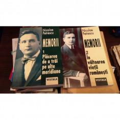 Memorii, Vol I-II Nicolae Petrescu, Placerea de a trai pe alte meridiane - Carte Monografie