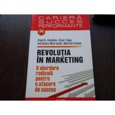 REVOLUTIA IN MARKETING - PAUL R.GAMBLE, ALAN TAPP