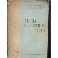 ISTORIA RELIGIUNILOR LUMII - IRINEU MIHALCESCU