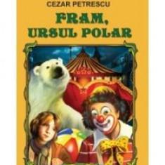 Cezar Petrescu - Fram, ursul polar - 11014 - Roman