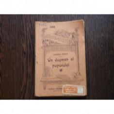 UN DUSMAN AL POPORULUI - HENRIK IBSEN - Carte veche