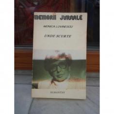 UNDE SCURTE, MONICA LOVINESCU - Biografie