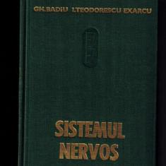 Sistemul nervos /Fiziologia si fiziopatologia sistemului nervos - de Gh. Badiu - Curs Medicina