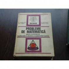 PROBLEME DE MATEMATICA - LIVIU PIRSAN, C.IONESCU TIU - Teste admitere facultate