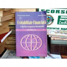 Contabilitate financiara - o abordare europeana si internationala volumul II, Liliana Fefeleeaga Malciu - Carte Contabilitate