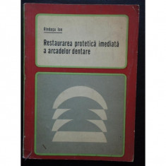 Ion Rindasu - Restaurarea protetica imediata a arcadelor dentare