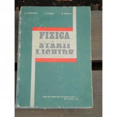 FIZICA STARII LICHIDE - I. GEORGESCU