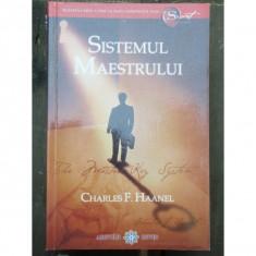 SISTEMUL MAESTRULUI - CHARLES F. HAANEL - Carte Cultura generala