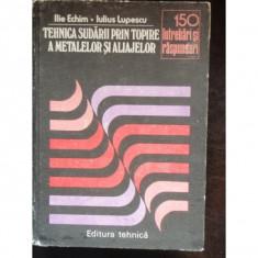 TEHNICA SUDARII PRIN TOPIRE A METALELOR SI ALIAJELOR - Carte in alte limbi straine