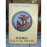 ISTORIA VAZUTA DE APROAPE , RAZVAN THEODORESCU