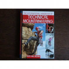 The international handbook of technical mountaineering, Pete Hill - Carte Dreptul mediului