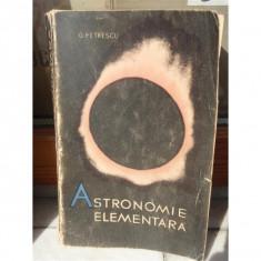 ASTRONOMIE ELEMANTARA, G PETRESCU - Carte Astronomie